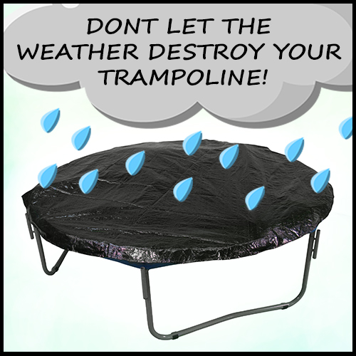 Trampoline Covers Protect Your Trampoline From The Elements