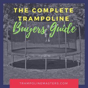Trampoline Buyers Guide