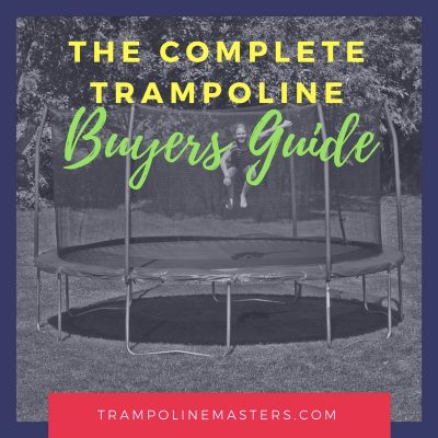 Trampoline Buyers Guide